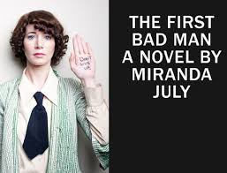 Image result for miranda july the first bad man