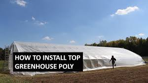 How to Install Greenhouse <b>Plastic Top</b> Cover - Poly Pull Method ...