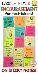 best ideas about student motivation classroom encouragement for test taking emoji themed sticky notes