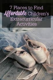 best ideas about extracurricular activity 7 places to affordable children s extracurricular activities