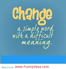 Funny Quotes About Change. QuotesGram
