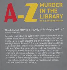 murder in the library ruth downie the quote from raymond chandler sounds much like an essay question i will add one word the detective story is a tragedy a happy ending discuss