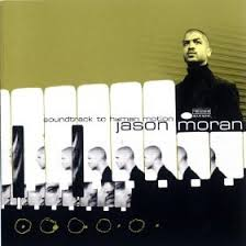 <b>Jason Moran</b> - <b>Soundtrack</b> To Human Motion (1999, CD)   Discogs
