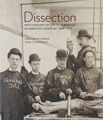 dissection photographs of a rite of passage in american medicine dissection photographs of a rite of passage in american medicine 1880 1930 amazon co uk professor john harley warner james m edmonson 9780922233342