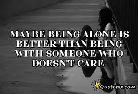 Being Alone Quotes. QuotesGram