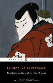 rashomon and seventeen other stories penguin classics amazon co rashomon and seventeen other stories penguin classics amazon co uk ryunosuke akutagawa haruki murakami jay rubin 9780140449709 books