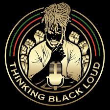 THINKING BLACK LOUD