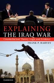 review essay  on explaining the iraq war counterfactual theory  explaining the iraq war cover