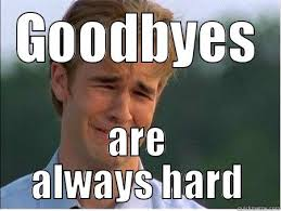 Goodbye Ralph - quickmeme via Relatably.com