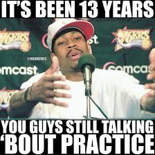 Allen Iverson Problems. #Practice - http://nbafunnymeme.com/nba ... via Relatably.com