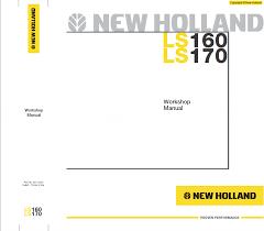 new holland ls160 ls170 skid steer loader workshop manual pdf repair manual new holland ls160 ls170 skid steer loader workshop manual pdf