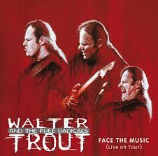 <b>Walter Trout</b> - <b>Face</b> The Music on Spotify