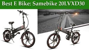 Best E Bike: <b>Samebike 20LVXD30 Smart</b> Folding Electric Moped ...