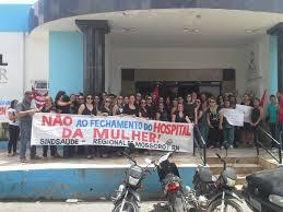 Resultado de imagem para hospital da mulher em protestos  fotos