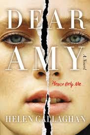 <b>Dear Amy</b> eBook by <b>Helen Callaghan</b> - 9780062433930 | Rakuten ...