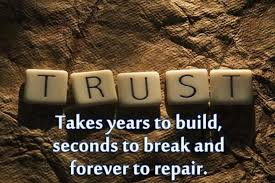 The meaning of trust …. Do you get it, do you have it? | It Is ... via Relatably.com
