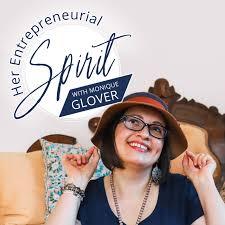 Her Entrepreneurial Spirit with Monique Glover