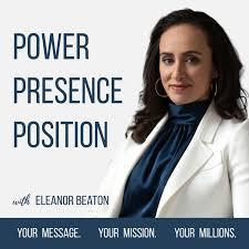 Power + Presence + Position