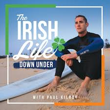 The Irish Life Down Under Podcast
