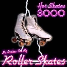 <b>No Brakes</b> On My Rollerskates (Original Version) | Hot <b>Skates</b> 3000 ...