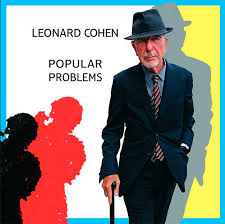 Album Review: <b>Leonard Cohen</b> - <b>Popular</b> Problems | Consequence ...