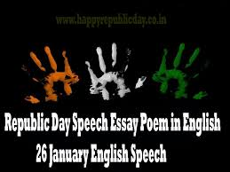 republic day speech essay poem in english  republic day speech essay poem in english 26 english speech