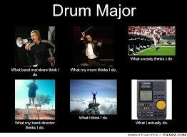 Drum Major Quotes. QuotesGram via Relatably.com