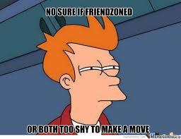 FRIENDZONED OR SHY by elbarvaro - Meme Center via Relatably.com