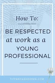 best ideas about young professional business learn how to put your best foot forward as a young professional in the workplace these fantastic tips how to use outlook like