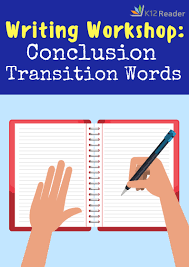 writing workshop conclusion transition words