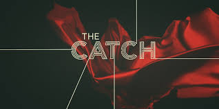 The Catch 1.Sezon 6.B�l�m