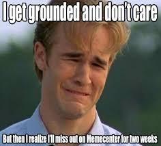 Grounded Meme by caramelldansengirl25 on DeviantArt via Relatably.com
