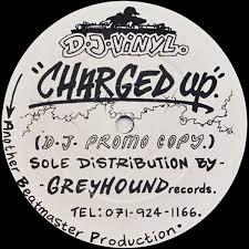 <b>DJ Vinyl</b> - Charged Up (1992, Vinyl) | Discogs