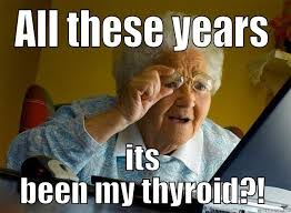 Grandma THY - quickmeme | Surviving Hashimoto's Disease | Pinterest via Relatably.com