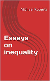 essays on inequality essays on modern economies book  ebook  essays on inequality essays on modern economies book  by roberts michael