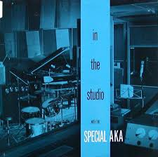The <b>Special AKA - In</b> The Studio With The <b>Special AKA</b> (1984, Vinyl ...