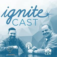 Ignitecast - Official Podcast of the Ignite Leadership Conference by CDF