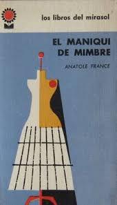 Resultado de imagen de El Maniquí De Mimbre Anatole France