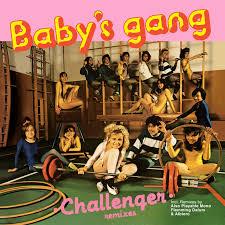 <b>Challenger</b> - Single by <b>Babys Gang</b> | Spotify