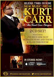 Kurt Carr & The Kurt Carr Singers – Bless This House. If you liked this post, say thanks by sharing it! - kurtcarr_blessthishouse_eflyer1