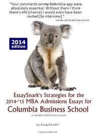 cheap mba business school find mba business school deals on line  get quotations middot essaysnarks strategies for the   mba admissions essays for columbia business school