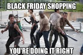 13 Hilarious Black Friday Memes via Relatably.com