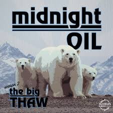<b>Midnight Oil</b> - Alaska Public Media