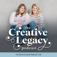 The Creative Legacy Podcast