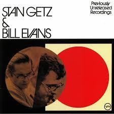 <b>Stan GETZ</b>/<b>BILL EVANS</b> Stan Getz & Bill Evans
