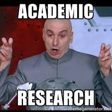 Academic Research - dr. evil quote | Meme Generator via Relatably.com