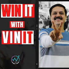 Win It With Vinit