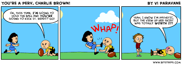You're a Perv, Charlie Brown! - Bitstrips via Relatably.com