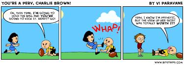 You're a Perv, Charlie Brown! - Bitstrips via Relatably.com