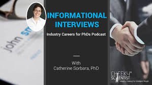 informational interviews industry careers for phds podcast informational interviews industry careers for phds podcast cheeky scientist® industry training for intelligent people